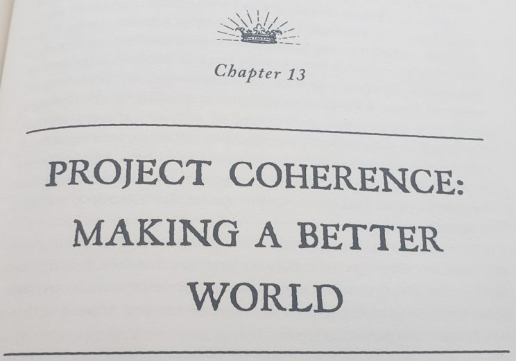 Becoming Supernatural Book Review - Chapter 13 Project Coherence Making A Better World