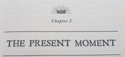 Becoming Supernatural Book Review - Chapter 2 The Present Moment