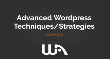 Wealthy Affiliate Live Training - Advanced Wordpress Techniques and Strategies